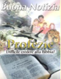 Difficile credere alla Bibbia? - Luglio/Agosto 2000