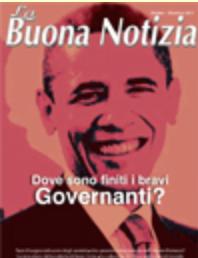 Dove sono finiti  i bravi governanti? - Ottobre/Dicembre 2011