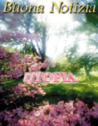 Utopia: fantasia oppure futura realtà? - Maggio/Giugno 1997