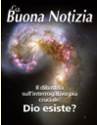 Il dibattito sull'interrogativo  più cruciale: Dio esiste? - Gennaio/Marzo 2010