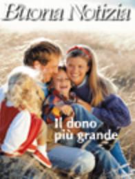 Il dono più grande - Settembre/Ottobre 1997