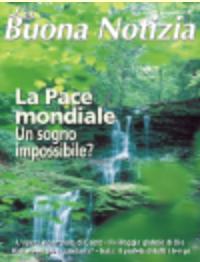La Pace Mondiale: un sogno impossibile? - Luglio/Agosto 2003
