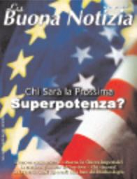Chi sarà la prossima superpotenza? - Marzo/Aprile 2002