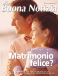 Quali sono le chiavi di un matrimonio felice? - Settembre/Ottobre 2004