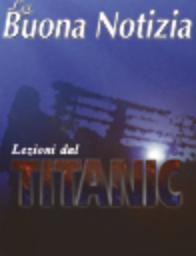 Lezioni dal Titanic - Gennaio-Febbraio 1999