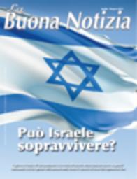 Può Israele sopravvivere? - Aprile/Giugno 2011