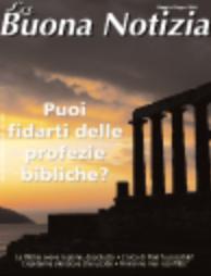 Puoi fidarti delle profezie bibliche? - Maggio/Giugno 2004