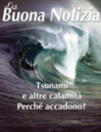 Tsunami e altre calamità perché accadono? - Maggio/Agosto 2006