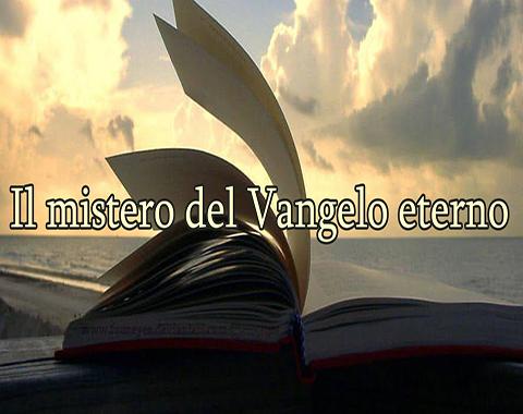 Il mistero del Vangelo Eterno