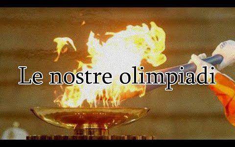Le nostre Olimpiadi