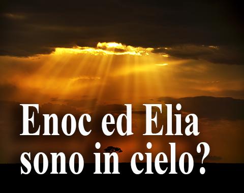 Enoc ed Elia sono in cielo?-Con titolo-1920x1080